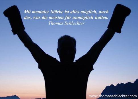 Tipp: Motivationszitat von Thomas Schlechter – mentale StärkeTipp