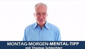 Montag_Mental_Tipp_von_thomas_Schlechter_Ziele_verwirklichen