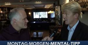 Montag_Mental_Tipp_von_Thomas_Schlechter_Lebensfreude_plus_interview_Clemens_von_Ramin